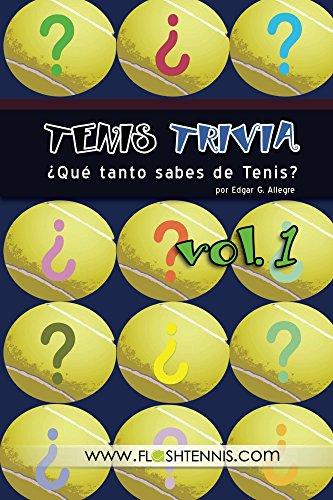 Tenis Trivia ¿Qué tanto sabes de tenis? Vol.1 Descargar PDF