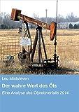 Der wahre Wert des Öls: Eine Analyse des Ölpreisverfalls 2014