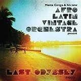 Último Odyssey por Masta Conga & Su nuevo Afro Latino Vintage Orquesta (Vinil)