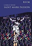 St. Mark Passion Vocal Score