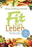 Fit fürs Leben - Fit for Life - Harvey Diamond