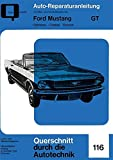Ford Mustang   GT    Band 1: Fairlane . Comet . Falcon (Reparaturanleitungen)