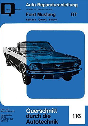 ford-mustang-gt-band-1-fairlane-comet-falcon-reparaturanleitungen