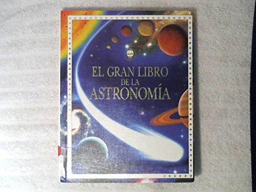 El Gran Libro De LA Astronomia por Usborne Books