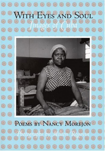 With Eyes and Soul: Images of Cuba (Secret Weavers Series) (Spanish Edition) by Nancy Morejon (2004-10-01)