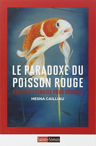 Le paradoxe du poisson rouge : Une voie chinoise pour russir