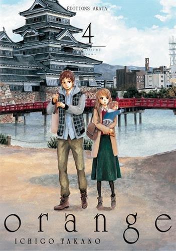 Orange - Ichigo Takano Vol.4 par TAKANO Ichigo