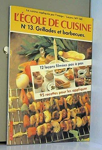 L'École de cuisine : 12 leçons filmées et 95 recettes pour les appliquer