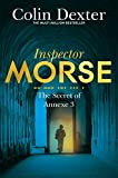 The Secret of Annexe 3 (Inspector Morse Series Book 7)