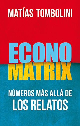 Economatrix: Números más allá de los relatos