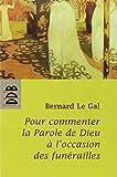 Telecharger Livres Pour commenter la parole de Dieu a l occasion des funerailles (PDF,EPUB,MOBI) gratuits en Francaise