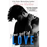 Some Sort of Love (Jillian and Levi): A Happy Crazy Love Novel (English Edition)