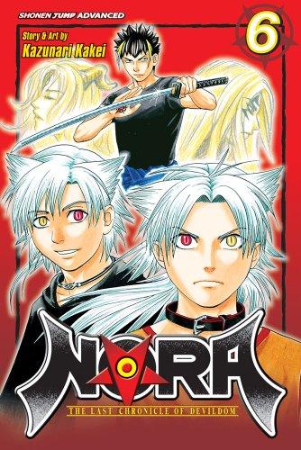 Nora: The Last Chronicle of Devildom, Vol. 6 (Nora (Viz)) por Kazunari Kakei