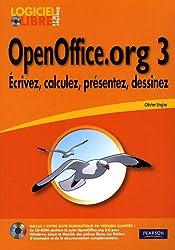 OpenOffice.org 3: Ecrivez, calculez, présentez, dessinez