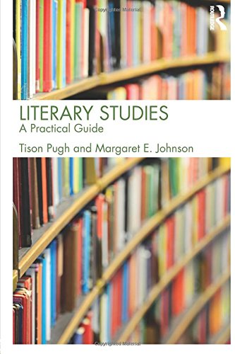 Literary Studies: A Practical Guide