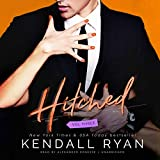Hitched: vol. three by Kendall Ryan front cover