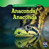 Anaconda / Anaconda (Killer Snakes / Serpientes Asesinas)
