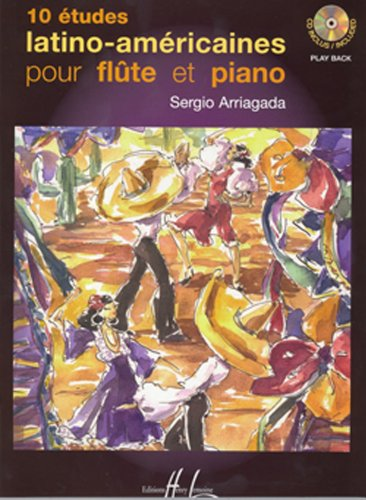 10 Études Latino Américaines Vol 1 (Flute and Piano with free audio CD)