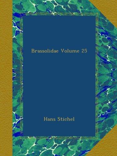 Brassolidae Volume 25