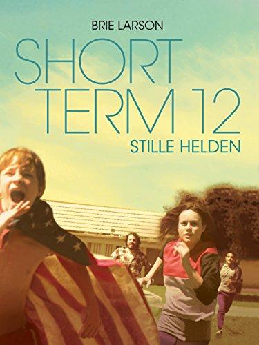 Short Term 12: Stille Helden (2013)
