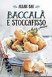 Baccalà e stoccafisso