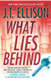 What Lies Behind (A Samantha Owens Novel, Book 4)