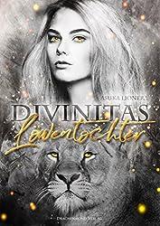 Löwentochter: Divinitas 3 (German Edition)
