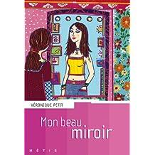 Mon beau miroir (Métis)