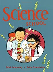 Science School by Mick Manning (2008-01-24)