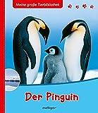 Meine große Tierbibliothek: Der Pinguin bei Amazon kaufen