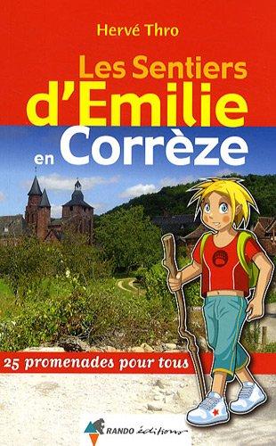 Les sentiers d'Emilie en Corrze