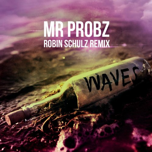 Mr Probz  - Waves (Robin Schulz Remix)