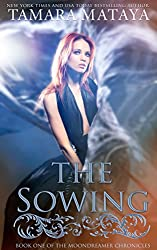 The Sowing (The Moondreamer Chronicles Book 1) (English Edition)