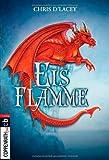 Eisflamme: Band 2 (Die Feuer-Serie, Band 2)
