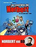 Les aventures de Norbert, Tome 1 : Pas de recettes pour l'iRadis...