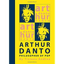 Arthur Danto: Philosopher of Pop