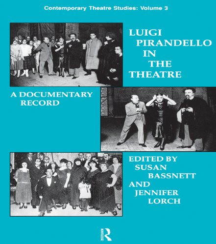 Luigi Pirandello in the Theatre