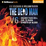 The Dead Man, Vol. 6: Colder than Hell, Evil to Burn, and Streets of Blood