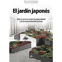 El Jardín Japonés. Qué Es Y No Es Entre La Espacialidad Y La Temporalidad Del Paisaje (Ventana Abierta)