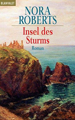 (Die Insel-Triologie: Die Sturm-Trilogie Bd 1: Insel des Sturms)