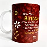 Birthday Mug , Birthday Gifts , Friends Birthday Gifts ,dad Birthday, Every Birthday Mug , Wife Birthday Jiju Birthday
