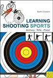 Learning Shooting Sports