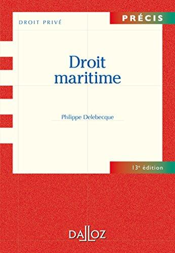 Droit maritime par Philippe Delebecque