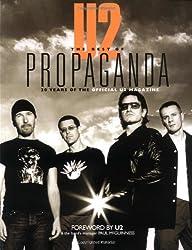 U2 -- The Best of Propaganda: 20 Years of the Official U2 Magazine