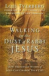 WALKING IN DUST RABBI JESUS