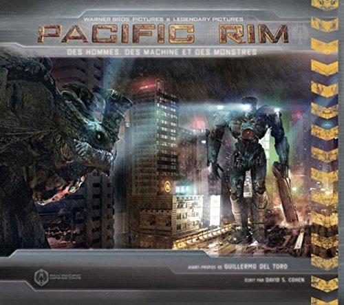 Pacific Rim : Des hommes, des machines et des monstres par David Cohen