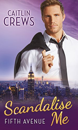 Scandalise Me (Mills & Boon M&B) (Fifth Avenue Book 2) (English Edition)