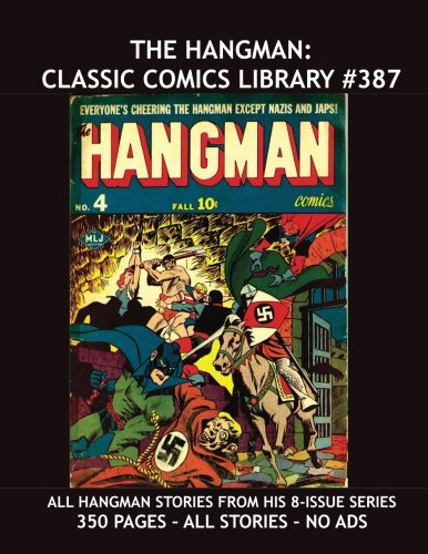 the-hangman-classic-comics-library-387-all-hangman-stories-from-his-8-issue-series-plus-bonus-hangma