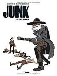 Junk, Tome 2 : Pay Back