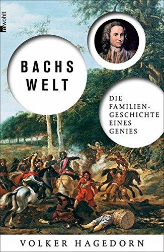 Buchseite und Rezensionen zu 'Bachs Welt: Die Familiengeschichte eines Genies' von Volker Hagedorn